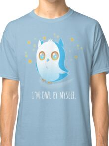 Owl by Myself Classic T-Shirt
