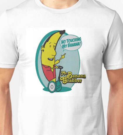 Mr. Bananagrabber - Arrested Development Unisex T-Shirt
