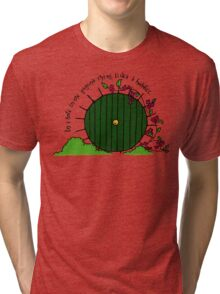 In a hole in the ground... Tri-blend T-Shirt