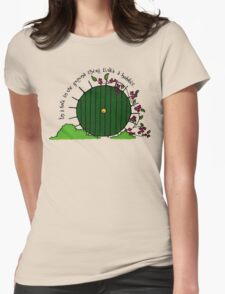 In a hole in the ground... T-Shirt