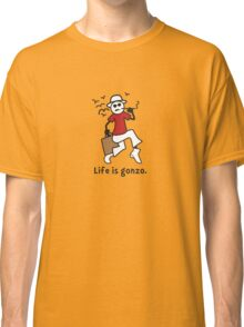Life is gonzo. Classic T-Shirt