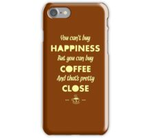 You Can't Buy Happiness But You Can Buy Coffee - Funny Coffee Quote Meme for Men and Women T shirt iPhone Case/Skin