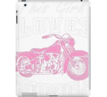 This Girl Loves Motorcycles Riding iPad Case/Skin