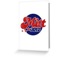 Mitt 2012 Greeting Card