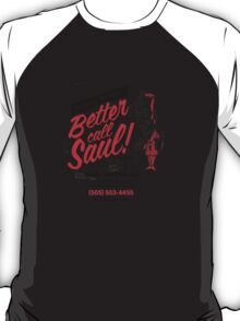 Better Call T-Shirt