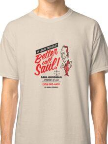 Better Call Classic T-Shirt