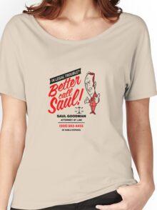 Better Call Women's Relaxed Fit T-Shirt