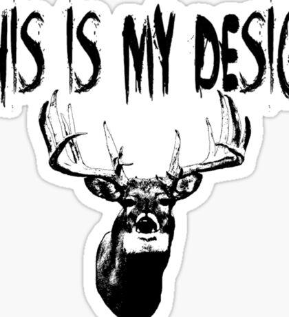 This Is My Design Sticker