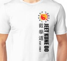 jeet kune do martial arts wing chun est 1967 black text Unisex T-Shirt