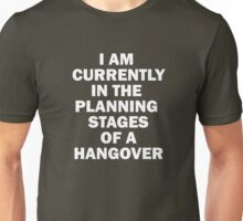 Hangover Tee Quote Unisex T-Shirt