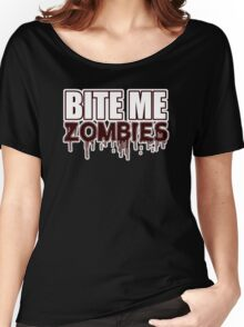 BITE ME ZOMBIES - FUNNY SCARY CUTE HALLOWEEN - BLUETSHIRTCO  Women's Relaxed Fit T-Shirt