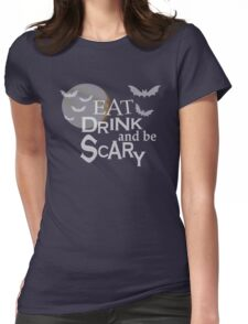 EAT DRINK AND BE SCARY - CUTE HALLOWEEN SWAG - BLUETSHIRTCO T-SHIRT Womens Fitted T-Shirt