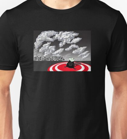 Cloud watching had ceased to be a pleasure. Unisex T-Shirt
