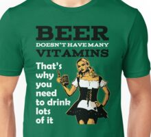 Beer doesn't contain vitamins quote Unisex T-Shirt