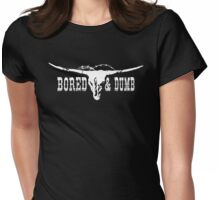 Bored & Dumb T-Shirt Womens Fitted T-Shirt