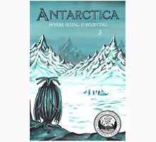 Antarctic - where seeing is believing T-Shirt