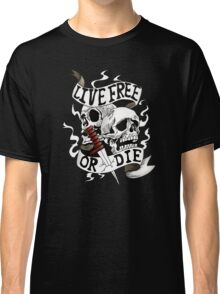 Live free or die skull motorcycle lovers style design  Classic T-Shirt