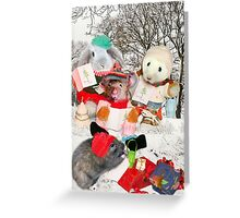 The Rodent Carol Singers Greeting Card
