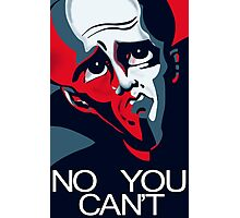 Megamind No You Can't Photographic Print