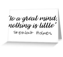 Sherlock - To a great mind... Greeting Card