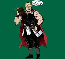 Thor's not Irish but he can drink like one Unisex T-Shirt
