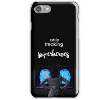 Amelia - Only freaking SUPERHEROES iPhone Case/Skin