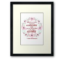 Thing That Makes Them Lovable Framed Print
