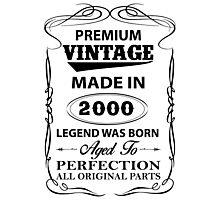 Premium Vintage 2000 Aged To Perfection Photographic Print
