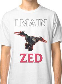 I main Zed - League of Legends Classic T-Shirt