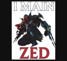 I main Zed - League of Legends Kids Tee