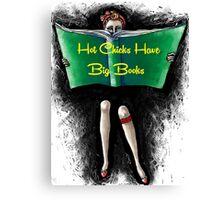 Hot Chicks Canvas Print