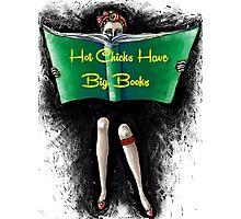 Hot Chicks Photographic Print