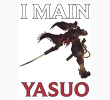 I main Yasuo - League of Legends Baby Tee