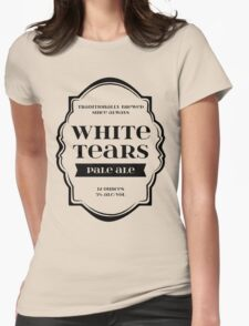 White Tears Pale Ale - Beer Bottle Label Design Womens Fitted T-Shirt