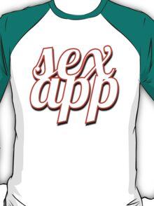 SEX APP T-Shirt