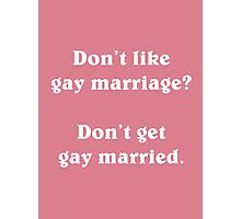 Gay marriage (White) Photographic Print