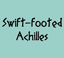 Swift-footed Achilles (Black) by supalurve