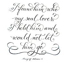 I found him inspirational love verse Photographic Print