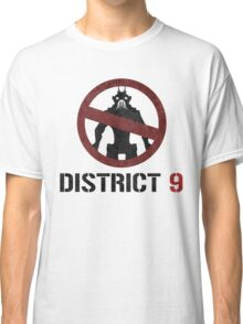 District 9 sign Classic T-Shirt