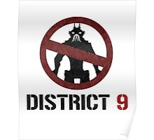 District 9 sign Poster