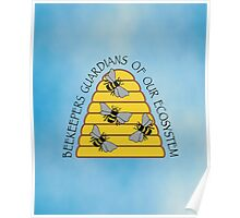 Beekeepers, Guardians of our Ecosystem Poster