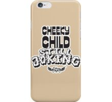 Cheeky Child iPhone Case/Skin
