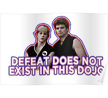 Defeat? Not in this Dojo. Poster