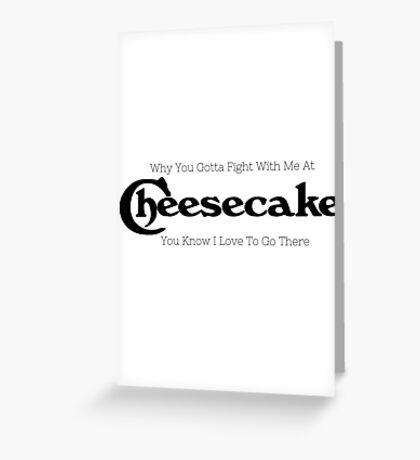 New Cheescake Greeting Card