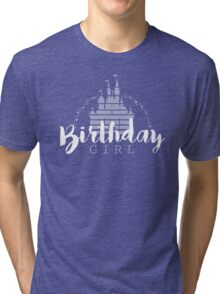 Birthday Girl Dreams Tri-blend T-Shirt