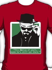 Heisenberg, This GEnius... T-Shirt