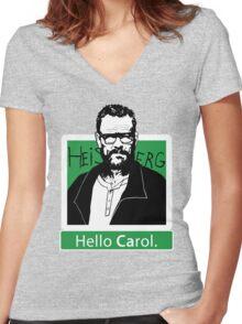 """""""Hello Carol."""" _ Heisenberg Women's Fitted V-Neck T-Shirt"""
