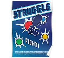 Get Ready to STRUGGLE! Poster