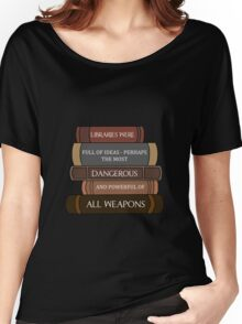 Libraries were full of ideas... Women's Relaxed Fit T-Shirt