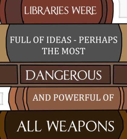 Libraries were full of ideas... Sticker